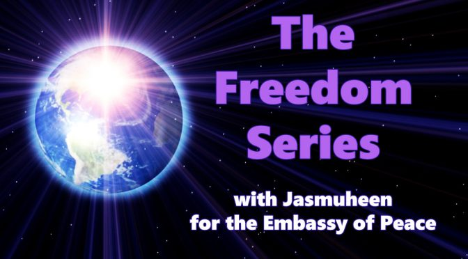 Welcome to new Freedom series of the Embassy of Peace!